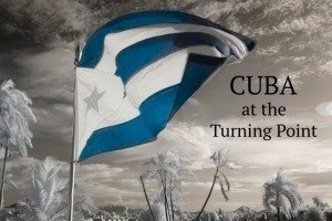 Cuba at the Turning Point