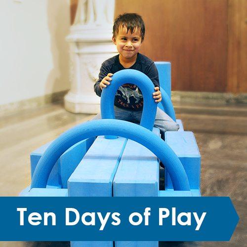 Ten Days of Play