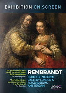 Exhibition on Screen | Rembrandt: From the National Gallery, London and Rijksmuseum, Amsterdam