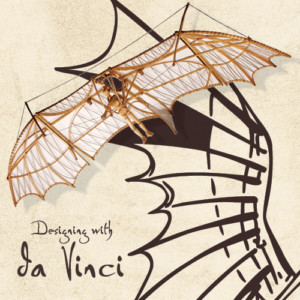 Designing with da Vinci